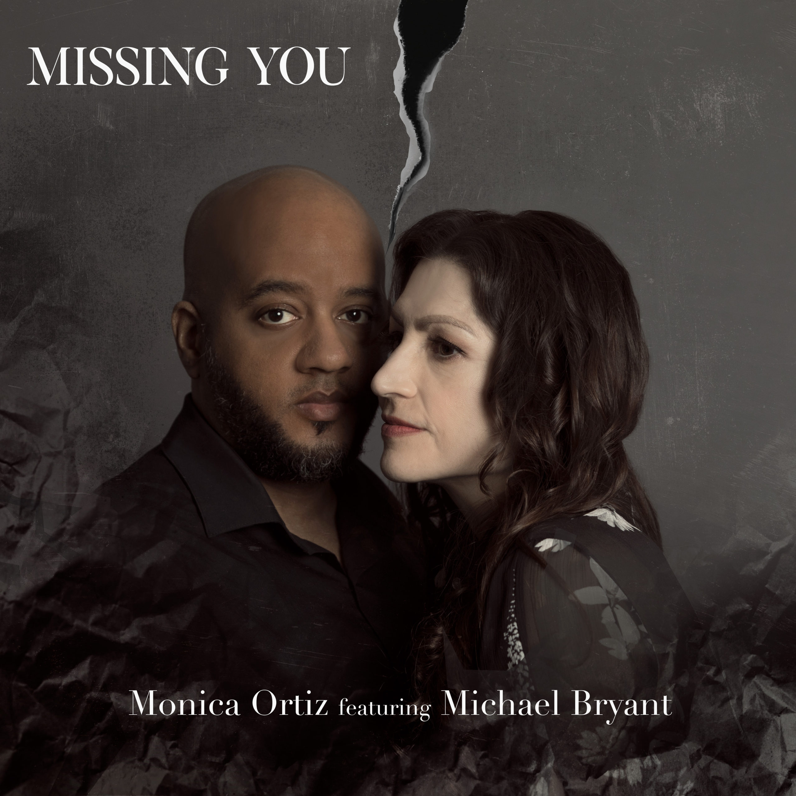 Missing You Cover - Monica Ortiz and Michael Bryant