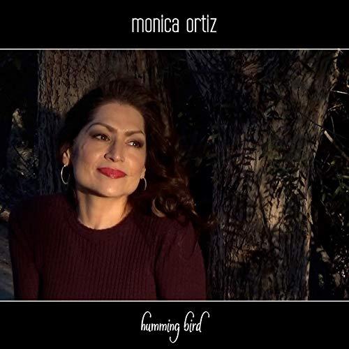 Monica Ortiz Humming Bird album cover